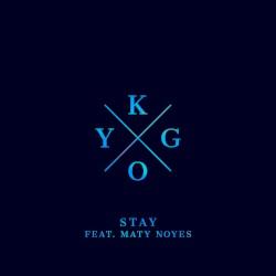 Kygo - Stay