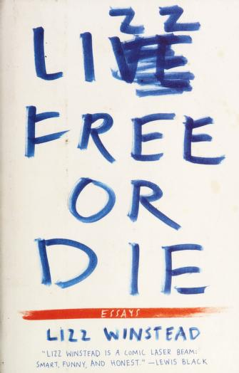 Cover of: Lizz free or die | Lizz Winstead