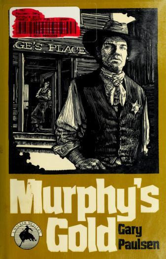 Cover of: Murphy's gold | Gary Paulsen